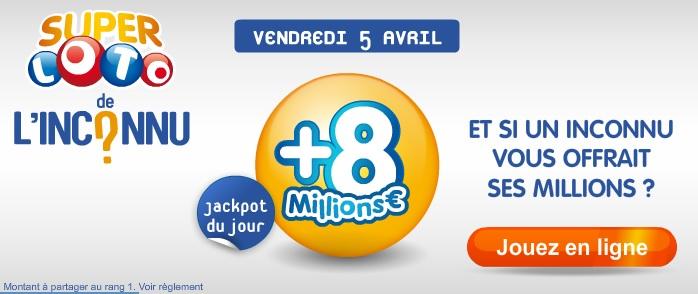Tentez votre chance pour remporter le super loto de l'inconnu : 16 millions d'euros en jeu le vendredi 5 avril prochain !